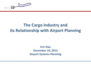 The Cargo Industry and  its Relationship with Airport Planning