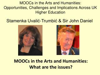 MOOCs  in the Arts and Humanities: Opportunities, Challenges and Implications Across UK Higher Education