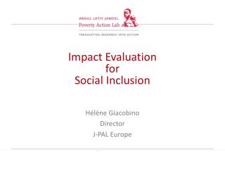 Impact Evaluation  for  Social Inclusion