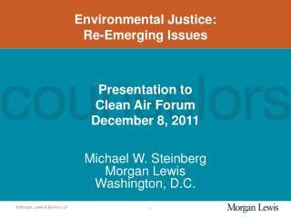 Environmental Justice: Re-Emerging Issues