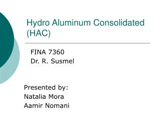 Hydro Aluminum Consolidated (HAC)