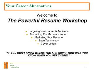 Your Career Alternatives