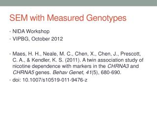 SEM with Measured Genotypes