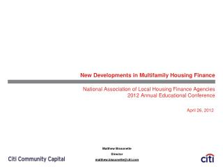 New Developments in Multifamily Housing Finance