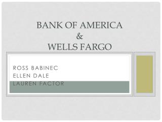 Bank of America & Wells Fargo