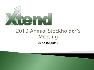 2010  Annual Stockholder's Meeting