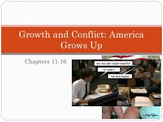 Growth and Conflict: America Grows Up