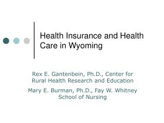Health Insurance and Health Care in Wyoming