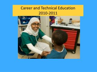 Career and Technical Education  2010-2011