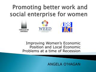 Promoting better work and social enterprise for women