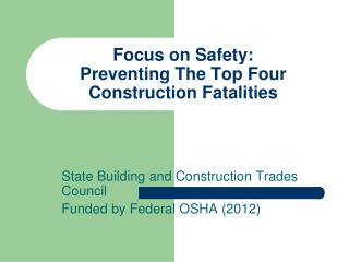 Focus on Safety:  Preventing The Top Four Construction Fatalities