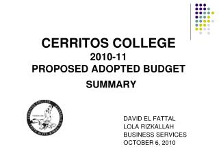 CERRITOS COLLEGE 2010-11  PROPOSED ADOPTED BUDGET