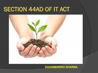 SECTION 44AD OF IT ACT
