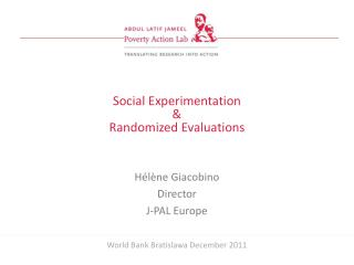 Social Experimentation  & Randomized Evaluations