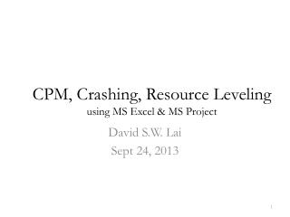 CPM, Crashing, Resource Leveling using MS Excel & MS Project