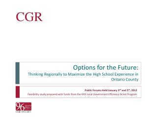 Options for the Future: Thinking Regionally to Maximize the High School Experience in Ontario County