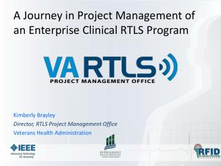 A Journey in Project Management of an Enterprise Clinical RTLS Program