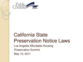 California State  Preservation Notice Laws