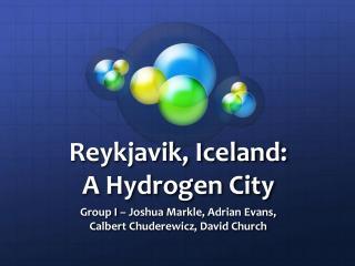 Reykjavik, Iceland: A Hydrogen City