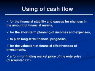 Using of cash flow
