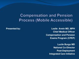Compensation and  Pension  Process  (Mobile Accessible)