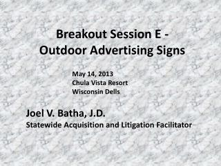 Breakout Session E -  Outdoor Advertising Signs