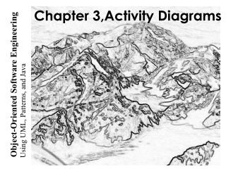 Chapter 3, Activity  Diagrams