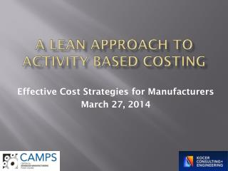 A lean approach to activity based Costing