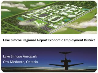 Lake Simcoe Regional Airport Economic Employment District