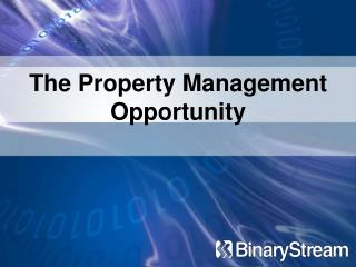 The Property Management Opportunity