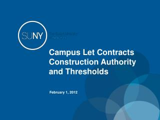Campus Let Contracts Construction Authority and Thresholds