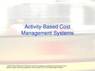 Activity-Based Cost Management Systems