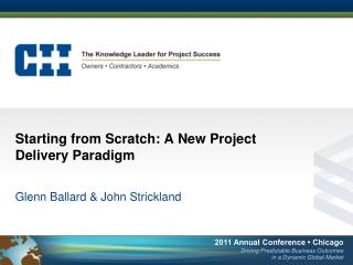Starting from Scratch: A New Project Delivery Paradigm