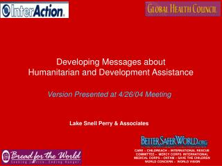 Developing Messages about  Humanitarian and Development Assistance