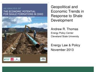 Geopolitical and Economic Trends in Response to Shale Development