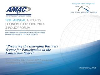 """ Preparing the Emerging Business Owner for Participation in the Concession Space """