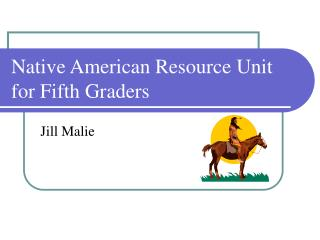 Native American Resource Unit for Fifth Graders