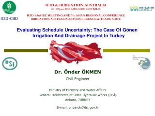 Evaluating Schedule Uncertainty: The Case Of Gönen  Irrigation And Drainage Project In Turkey
