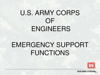 U.S. ARMY CORPS  OF  ENGINEERS EMERGENCY SUPPORT FUNCTIONS