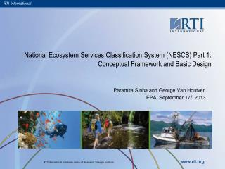 National Ecosystem Services Classification System (NESCS) Part 1: Conceptual Framework and Basic Design