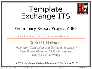 Template  Exchange  ITS Preliminary  Report  Project # 885