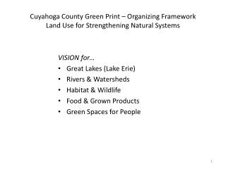 Cuyahoga County Green Print – Organizing Framework Land Use for Strengthening Natural Systems