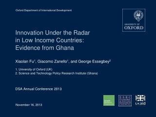 Innovation Under the Radar  in  Low Income  Countries:  Evidence from Ghana