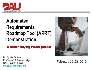 Automated  Requirements  Roadmap Tool (ARRT)  Demonstration