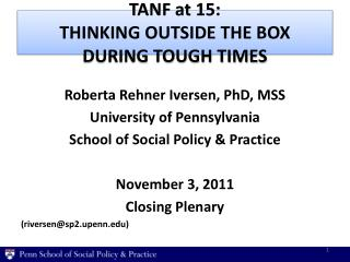 TANF at 15: THINKING OUTSIDE THE BOX  DURING TOUGH TIMES