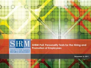 SHRM Poll: Personality Tests for the Hiring and Promotion of Employees