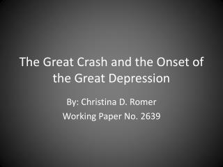 The Great Crash and the Onset of the Great Depression