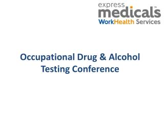 Occupational Drug & Alcohol Testing Conference