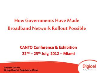 How Governments Have Made Broadband Network Rollout Possible