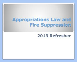 Appropriations Law and Fire Suppression